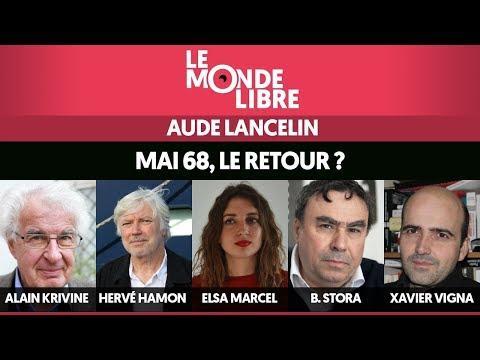 LE MONDE LIBRE #3 : MAI 68, LE RETOUR ?