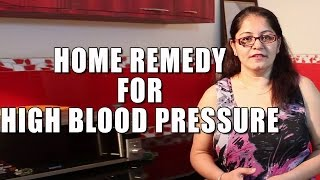 Home Remedy for High Blood Pressure by Satvinder Thumbnail