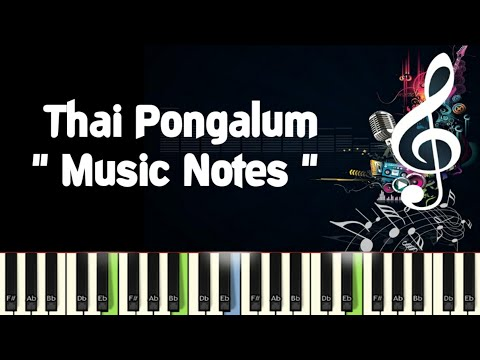 Thai Pongalum mahanadhi Piano Notes Midi File  Sheet & Karaoke