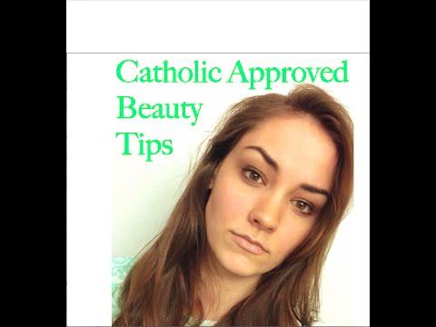 Catholic Beauty Tips: Catholic is Beautiful