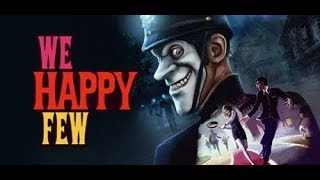 We happy few trailer ( Xbox one/ps4 )