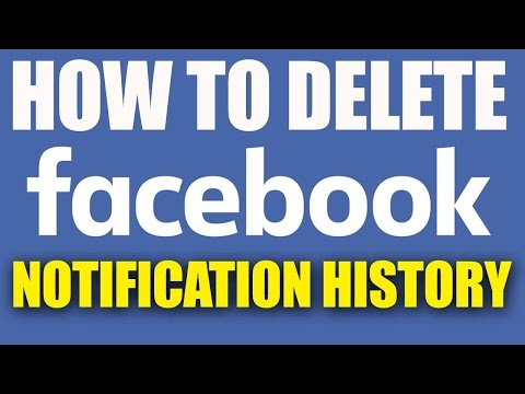 How to Delete Facebook Notifications History 2016