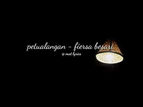 Lyrics + Chord Petualangan - Fiersa Besari Versi Asli