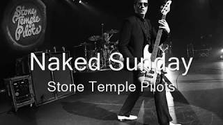 Stone Temple Pilots - Naked Sunday (Bass Guitar Boosted)