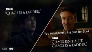 Chaos is a Ladder - Bran knows everything - Bran Vs Littlefinger