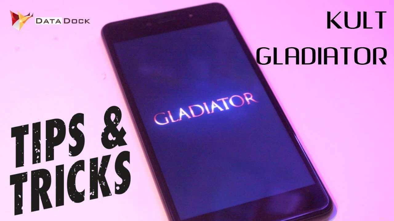 Kult Gladiator Tips Tricks With Top Useful Features Data Dock Myuser Tempered Glass Xiaomi Redmi 4a Black