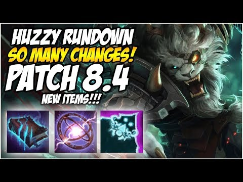 SO MANY CHANGES AND NEW ITEMS, PATCH 8.4 HUZZY RUNDOWN | League of Legends
