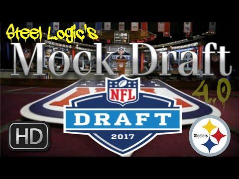 Pittsburgh Steelers || 2017 Mock Draft || 4.0 **HD Quality**