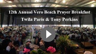 Tony Perkins & Twila Paris- 12th Annual Vero Beach Prayer Breakfast.