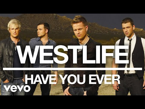 Westlife - Have You Ever (Official Audio) mp3