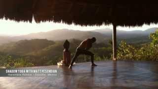 Shadow Yoga with Matt Pesendian  - Haramara Yoga Retreat  - Sayulita, Mexico