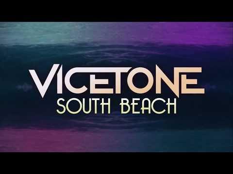 Vicetone - South Beach