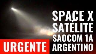 URGENTE I SORPRENDE lanzamiento del Cohete SPACE X con satélite argentino SAOCOM 1-A. ¡UN ÉXITO!
