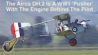 Airco DH.2 - 1915 World War 1 Fighter
