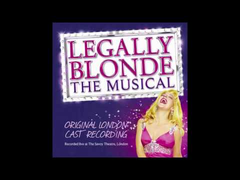 Legally Blonde The Musical (Original London Cast Recording) - Chip On My Shoulder