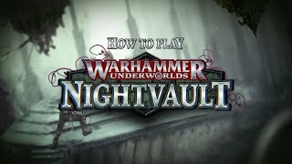 How To Play: Warhammer Underworlds - Nightvault