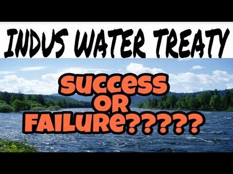 INDUS WATER TREATY || SUCCESS OR FAILURE????