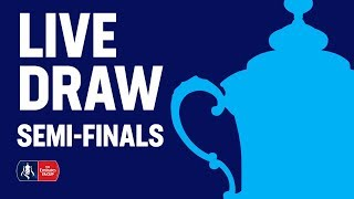 Semi-finals Draw | Emirates Fa Cup 19/20