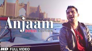 Gajendra Verma | Anjaam | Vikram Singh | Dubai Edition