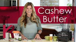 Get your kids to eat healthy & plant based!  TRY THIS AT HOME! CASHEW BUTTER
