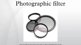 Photographic filter