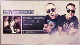 Da Tweekaz vs. Josh & Wesz - Catch The Light