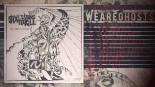 Six Reasons To Kill - We Are Ghosts ( Full Album/ 2013 )