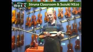 Beginner Violin Review! Struna Classroom & Suzuki NS20 violins.