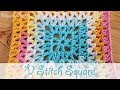 Super easy crochet: V Stitch Square