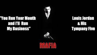 Mafia - You Run Your Mouth and I