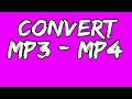 how to convert and download mp3 to mp4!!