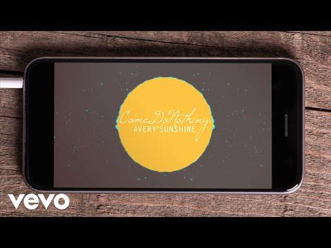 Avery Sunshine - Come Do Nothing (Lyric Video)