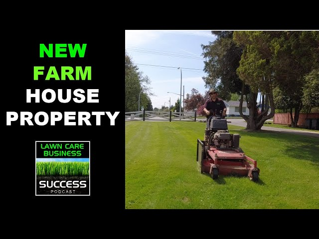 Mowing a NEW Farm House Property with Commentary