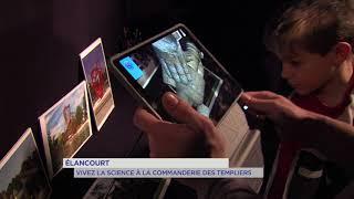 Elancourt : vivez la science à la Commanderie des Templiers