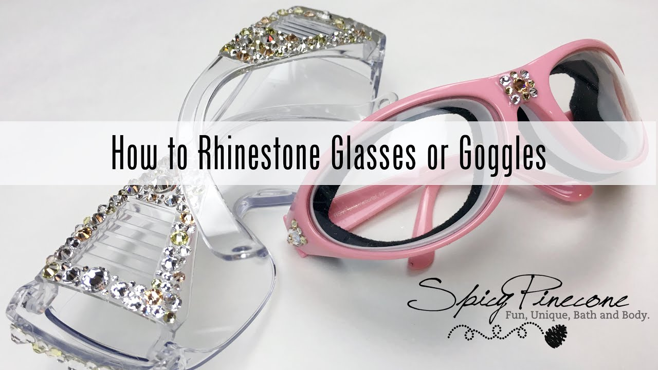 4079dd2a506b How to Rhinestone Glasses or Goggles - Spicy Pinecone - YouTube
