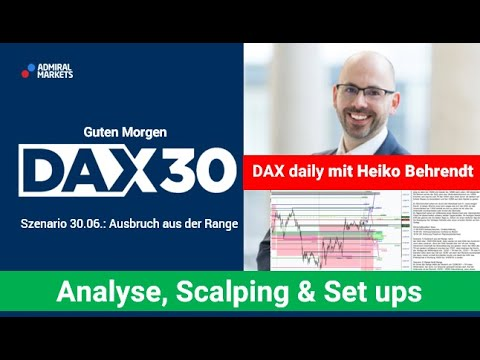 DAX aktuell: Analyse, Trading-Ideen & Scalping | DAX30 | CFD Trading | DAX Analyse | 30.06.2020