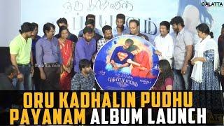 Oru Kadhalin Pudhu Payanam Album Launch