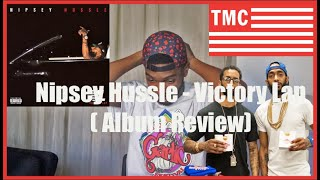 Nipsey Hussle - Victory Lap (REVIEW/REACTION)