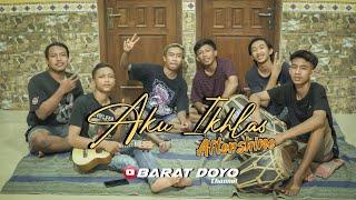 AKU IKHLAS - Aftershine Ft Damara De    Cover Barat Doyo Team