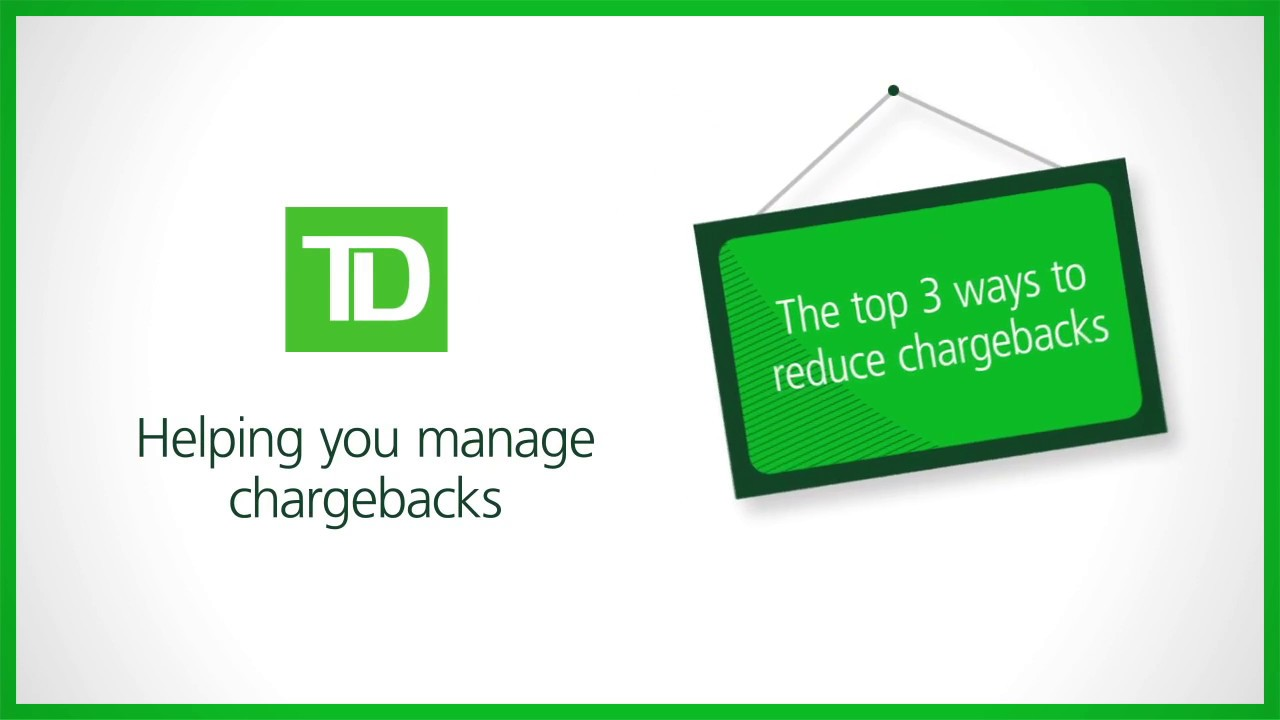 Credit Card Chargebacks - Fraud Prevention with TD Merchant Solutions