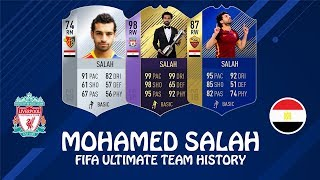 MOHAMED SALAH | FIFA ULTIMATE TEAM HISTORY | FIFA 14  - FIFA 18