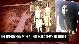 The Unsolved Mystery Of Barbara Newhall Follett (Creepy)