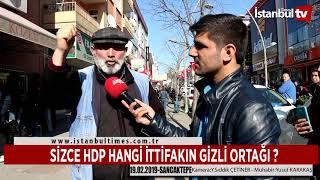 SİZCE HDP HANGİ İTTİFAKIN GİZLİ ORTAĞI ? (İstanbul-Sancaktepe)