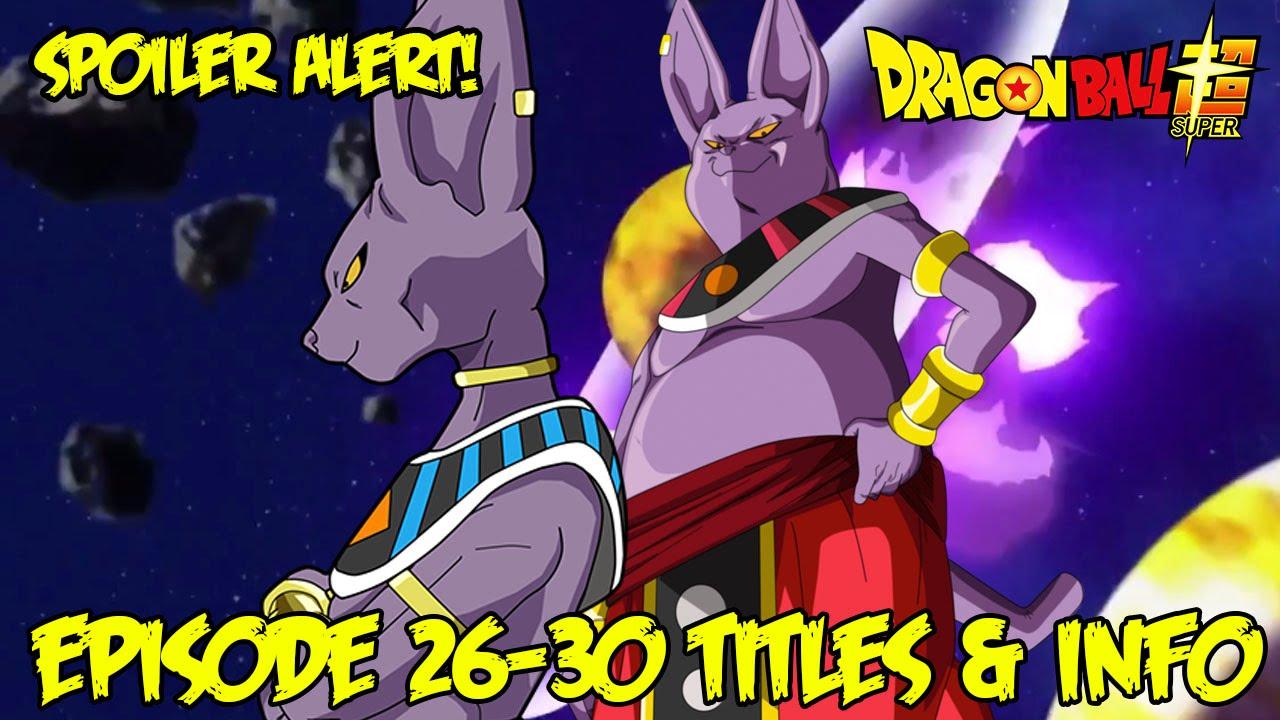 dragon ball super episode 26 30 titles description resurrection f