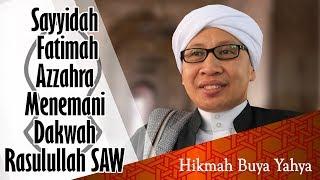 Video Sayyidah Fatimah Azzahra Menemani Dakwah Rasulullah SAW   Hikmah Buya Yahya download MP3, 3GP, MP4, WEBM, AVI, FLV Agustus 2018