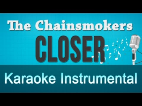 The Chainsmokers ft Halsey - Closer Karaoke...