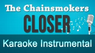 The Chainsmokers ft Halsey - Closer Karaoke Instrumental