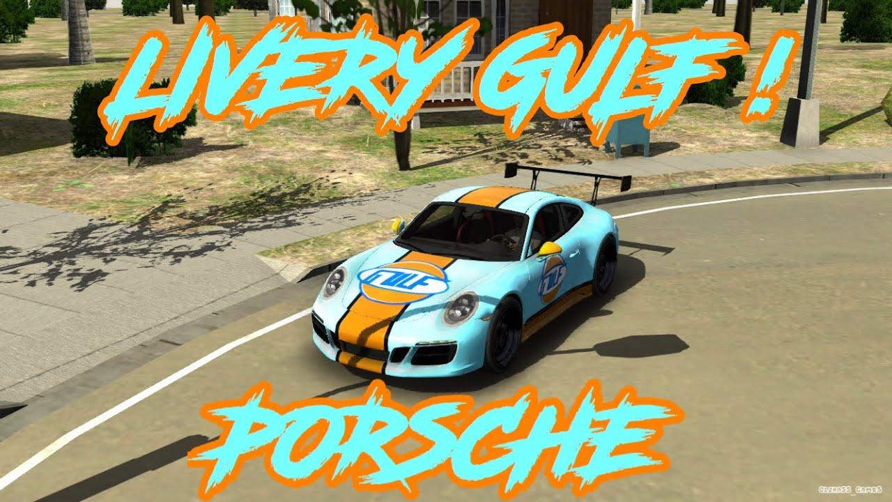 Tutorial Membuat Livery Keren Di Mobil Porsche Livery Gulf Car Parking Multiplayer Youtube