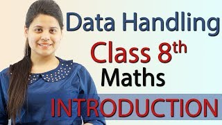 "Introduction - ""Data Handling"" Chapter 5 - NCERT Class 8th Maths Solutions"