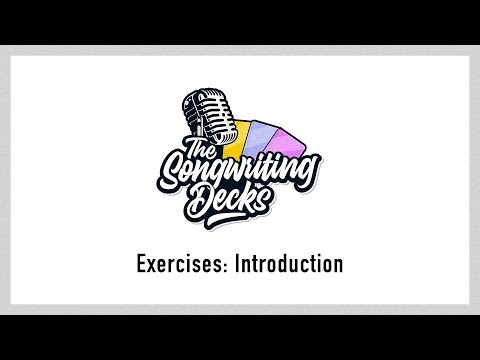 The Songwriting Decks Intro